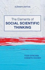 The Elements of Social Scientific Thinking | Todd Donovan ; Kenneth Hoover |