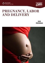 Pregnancy, Labor and Delivery
