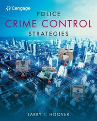 Police Crime Control Strategies | Larry (sam Houston State University) Hoover |