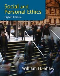 Social and Personal Ethics   William H. Shaw  