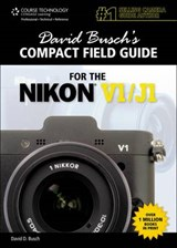 David Busch's Compact Field Guide for the Nikon V1/J1 | David Busch |