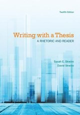 Writing with a Thesis | Skwire, Sarah E. ; Skwire, David |