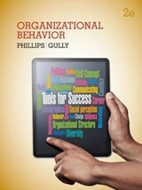 Organizational Behavior | Phillips, Jean M. ; Gully, Stanley M. |