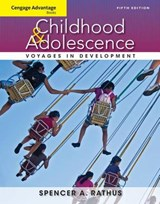 Childhood and Adolescence | Spencer A. Rathus |