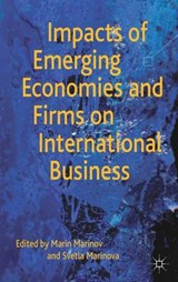 Impacts of Emerging Economies and Firms on International Business | M. Marinov |
