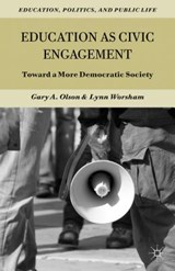 Education as Civic Engagement | Gary A Olson |