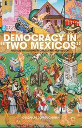 "Democracy in ""Two Mexicos"""