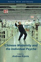 Chinese Modernity and the Individual Psyche | auteur onbekend |
