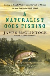 A Naturalist Goes Fishing