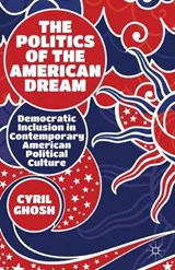 The Politics of the American Dream | Cyril Ghosh |