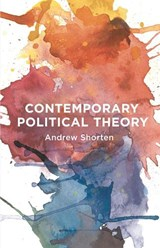 Contemporary Political Theory | Andrew Shorten |