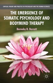Emergence of Somatic Psychology and Bodymind Therapy |  |