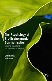 Psychology of Pro-Environmental Communication