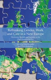 Rethinking Gender, Work and Care in a New Europe