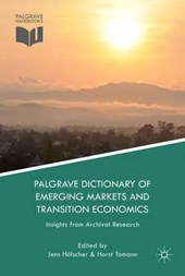 Palgrave Dictionary of Emerging Markets and Transition Economics | Jens Hölscher |