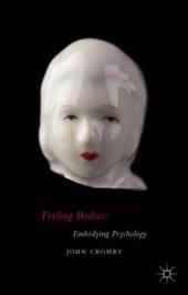 Feeling Bodies: Embodying Psychology