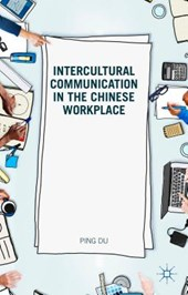 Intercultural Communication in the Chinese Workplace