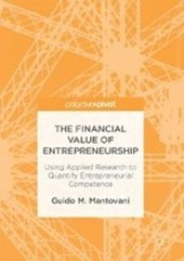 The Financial Value of Entrepreneurship | Guido M. Mantovani |