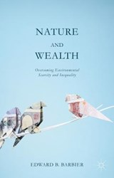 Nature and Wealth | Edward B. Barbier |