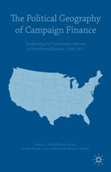 The Political Geography of Campaign Finance | Karen Sebold; Andrew Dowdle; Scott Limbocker; Patrick A. Stewart |