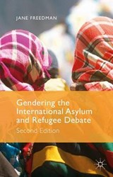 Gendering the International Asylum and Refugee Debate | Jane Freedman |