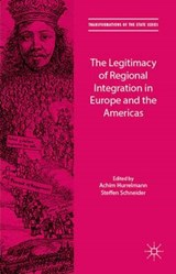 The Legitimacy of Regional Integration in Europe and the Americas | auteur onbekend |