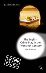 The English Crime Play in the Twentieth Century | Beatrix Hesse |