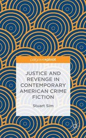 Justice and Revenge in Contemporary American Crime Fiction