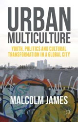 Urban Multiculture | Malcolm James |