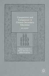 Competition and Compassion in Chinese Secondary Education