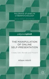 The Manipulation of Online Self-Presentation
