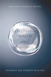 Safeguarding Adults and Children