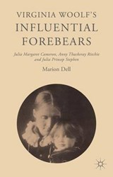 Virginia Woolf's Influential Forebears | Marion Dell |