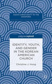 Identity, Youth, and Gender in the Korean American Church