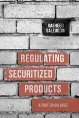 Regulating Securitized Products | R. Saleuddin |