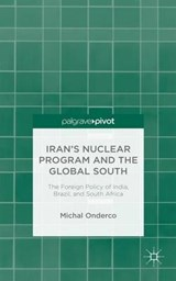 Iran's Nuclear Program and the Global South | Michal Onderco |