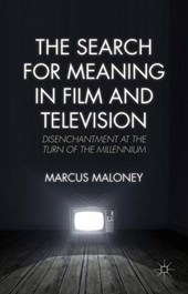 The Search for Meaning in Film and Television