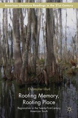 Rooting Memory, Rooting Place | Christopher Lloyd |