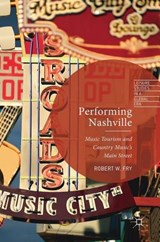 Performing Nashville | Robert W. Fry |