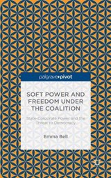 Soft Power and Freedom Under the Coalition | Emma Bell |