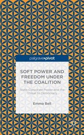 Soft Power and Freedom Under the Coalition