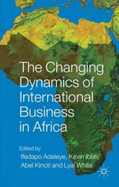 The Changing Dynamics of International Business in Africa