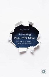 Screening Post-1989 China