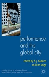 Performance and the Global City | auteur onbekend |