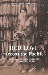 Red Love Across the Pacific | Ruth Barraclough |