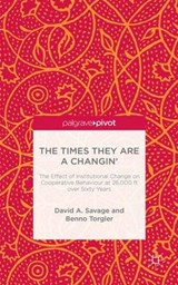 The Times They Are a Changin' | Savage, David A. ; Torgler, Benno |