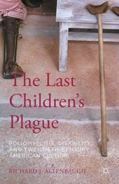 The Last Children's Plague | Richard J. Altenbaugh |