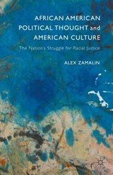 African American Political Thought and American Culture | Alex Zamalin |