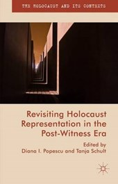 Revisiting Holocaust Representation in the Post-Witnessing Era
