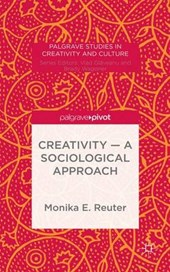 Creativity - A Sociological Approach